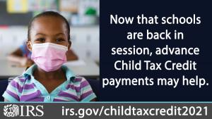 child with mask and text reminding families to sign up for the child tax credit payments.